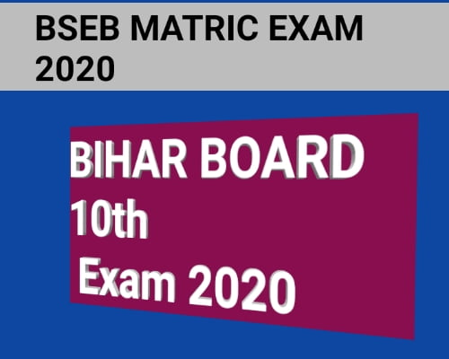 BIHAR BOARD MATRIC EXAM 2020