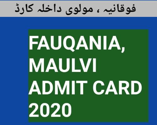 FAUQANIA MAULVI ADMIT CARD 2020