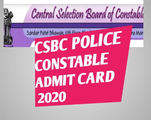 CSBC POLICE COSTABLE vacancy ADMIT CARD