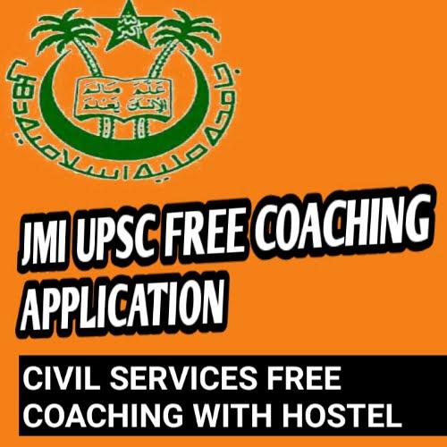 JMI UPSC CIVIL SERVICE FREE COACHING APPLICATION 2020