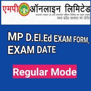 MP D.El.Ed EXAMINATION FORM, TIMETABLE