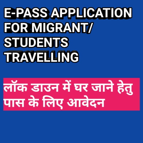 E-PASS ONLINE APPLY FOR MIGRANT TRAVELLING HOME