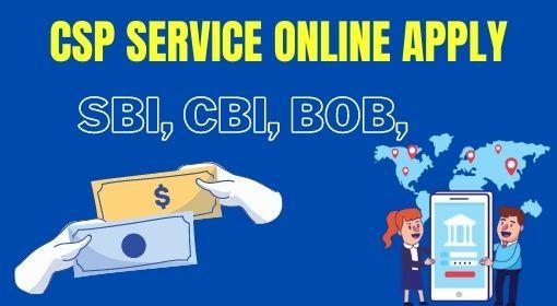 SBI CSP ONLINE APPLY