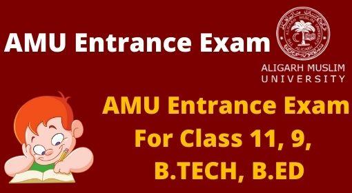 AMU Entrance Exam Date