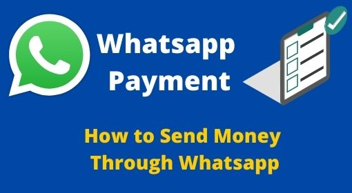 how to Send Money Through Whatsapp