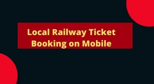 Online local Railway ticket booking on Mobile