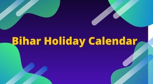 Bihar Sarkar Holiday Calendar 2021, Bihar Primary School Holiday Calendar
