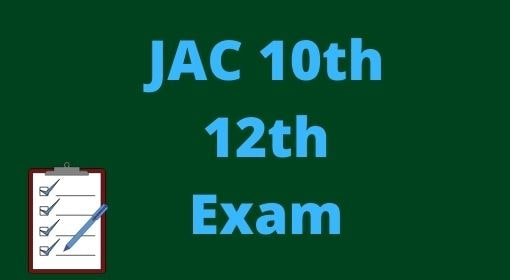 JAC10th/ 12th Exam form Fill up Date 2021-
