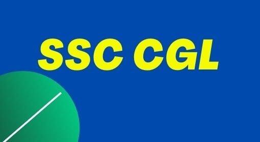 SSC CGL EXAM FORM 2021, SSC CGL EXAM DATE
