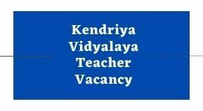 Kendriya Vidyalaya Teacher Vacancy 2021|KVS TGT Teacher Recruitment apply Online
